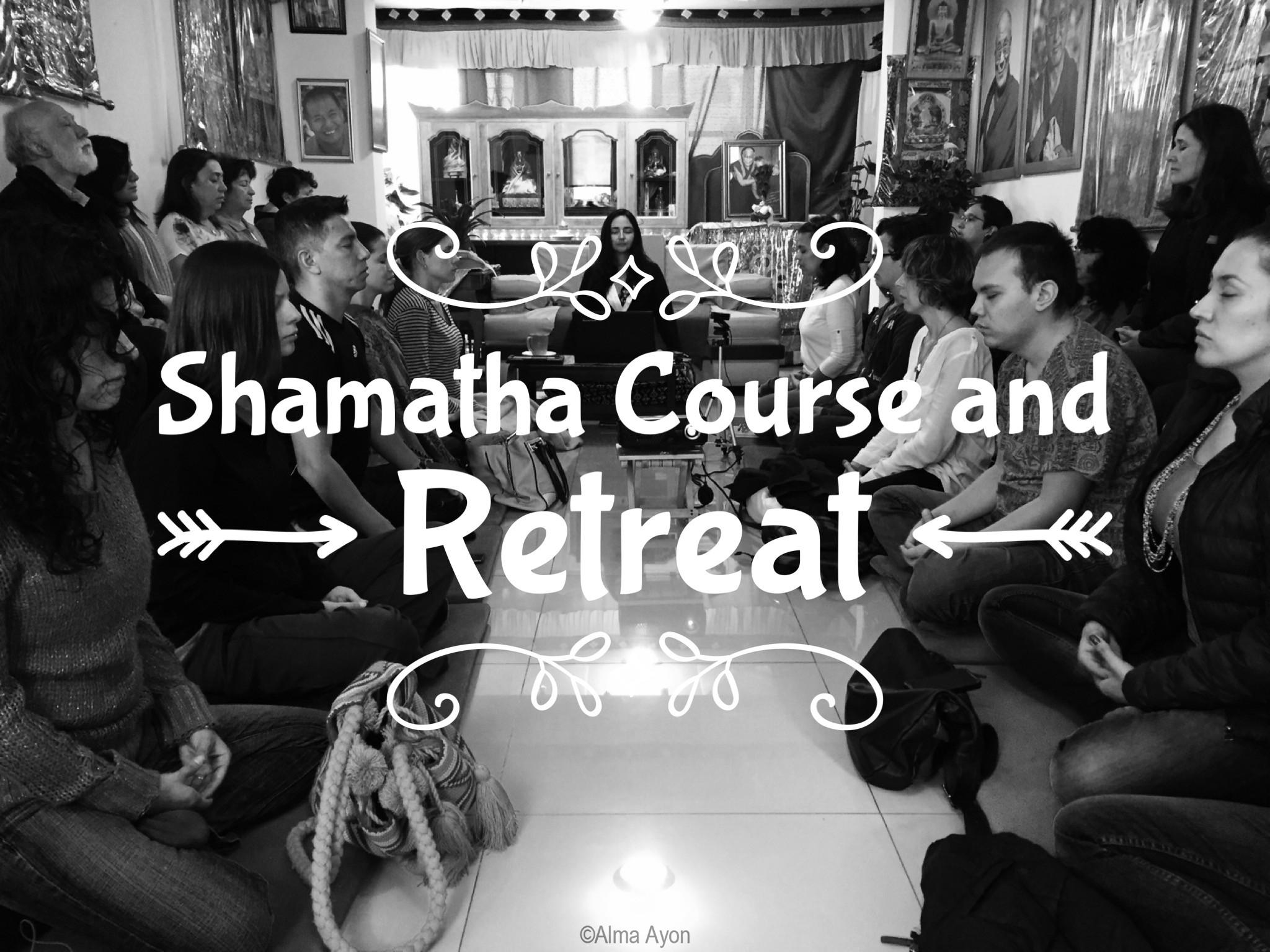 Shamatha Course and Retreat